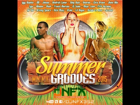 Summer Grooves 2015 | Mixed By DJ NFX