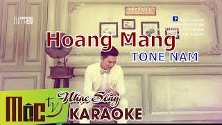 Karaoke Hoang Mang | Tone Nam Beat Chuẩn 2019