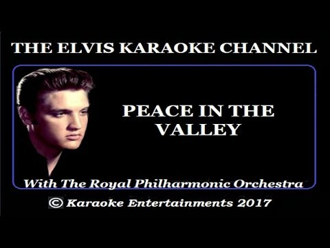 Elvis Presley Gospel Karaoke Peace in the Valley Royal Philh
