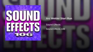 Arc Welder Start Run