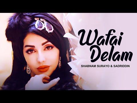 Shabnam Surayo & Sadriddin - Wafai Delam