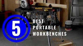 Best Portable Workbenches 2018 — TOP 5 Portable Workbench Reviews