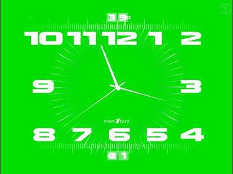 (Хромакей) Часы Первого канала (2000 - 2011, 2011 - настоящее время) (ПЕРЕИЗДАНИЕ!!1)