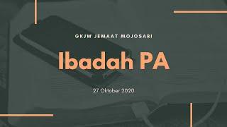 Ibadah PA 27 Oktober 2020 - GKJW Jemaat Mojosari
