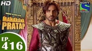 Bharat Ka Veer Putra Maharana Pratap - महाराणा प्रताप - Episode 416 - 13th May 2015