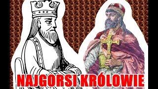10 NAJGORSZYCH KRÓLÓW POLSKI