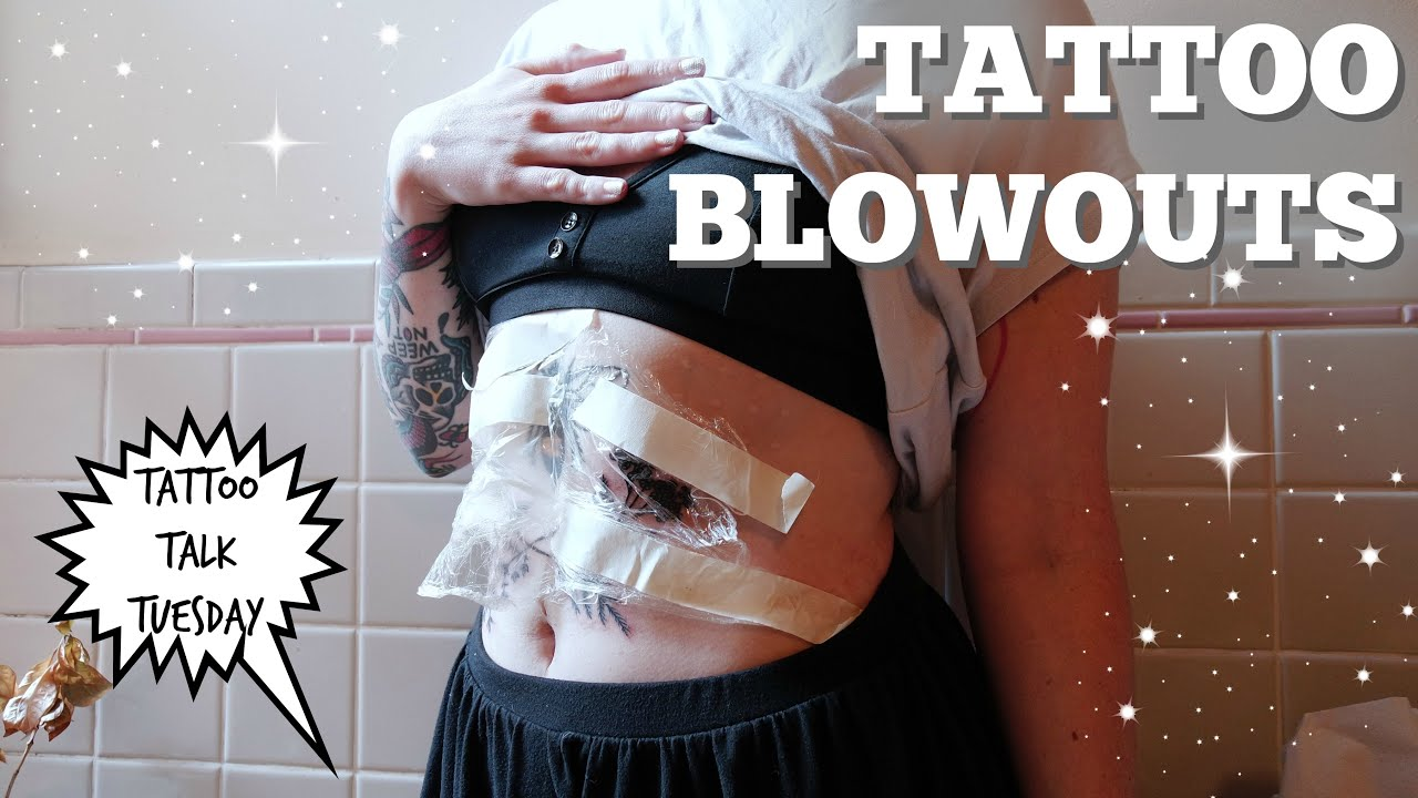 Tattoo Blowouts Everything You Need To Know Youtube