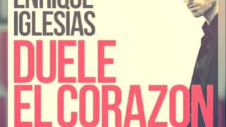 Duele El Corazon (Feat Wisin)  -  Enrique Iglesias (Mp3 Descarga Gratis Download Free Mp3)
