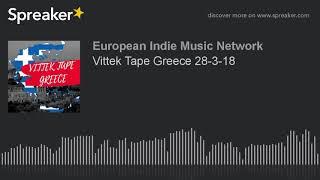 Vittek Tape Greece 28-3-18