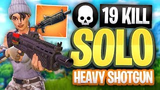 FORTNITE 19 KILL SOLO Heavy Shotgun Gameplay