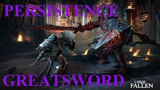 "Lords of the Fallen - Secret Greatsword ""Persistence"" (First Warden Boss) & Secret Room Glitch"