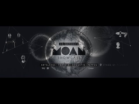 MOAN SHOWCASE - LIVE FROM PLOVDIV