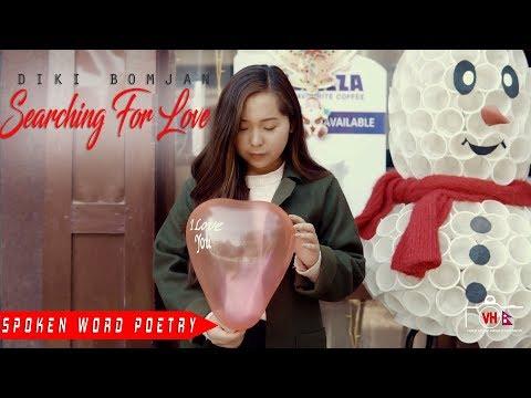 Diki Bomjan - Searching for Love [Spoken Word Poetry]