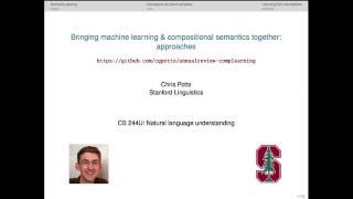 CS224u - Learning compositional semantics: approaches