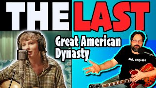 Guitarist REACTS to The Last Great American Dynasty by TAYLOR SWIFT