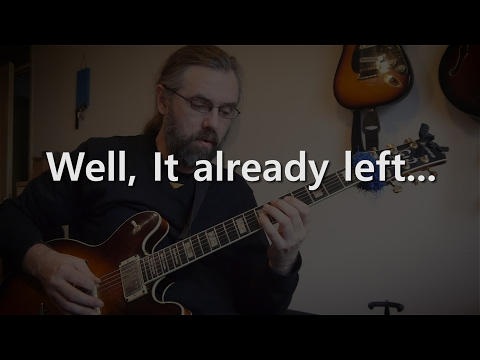 Well, it already left - Jazz Guitar solo on Autumn Leaves
