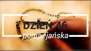 Nowenna pompejańska - dzień 46