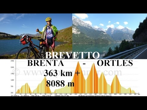 Brevetto Brenta - Ortles (364 km + 8088 m): ultra-distance cycling challenge - Full HD