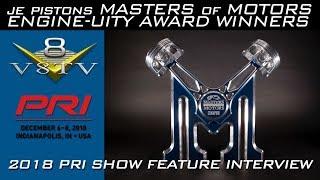 JE Pistons Masters Of Motors Winner Dan Jesel 2018 PRI Show Interview