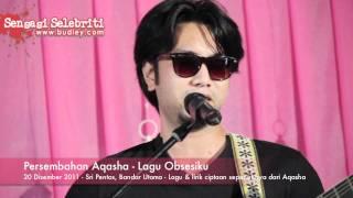 Persembahan Aqasha   Lagu Obsesiku
