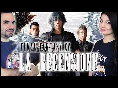 FINAL FANTASY XV - IL VOTO! - RECENSIONE NO SPOILER