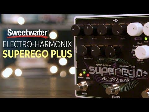 Electro-Harmonix Superego Plus Overview
