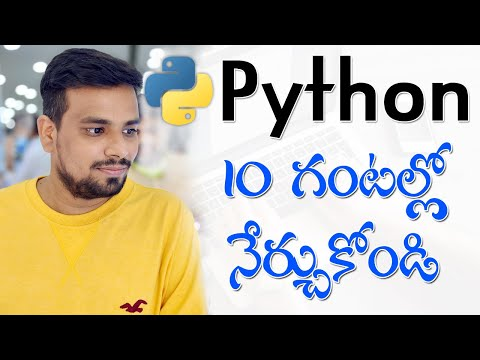 Python in Telugu For Beginners - Complete Tutorial in 10 Hours