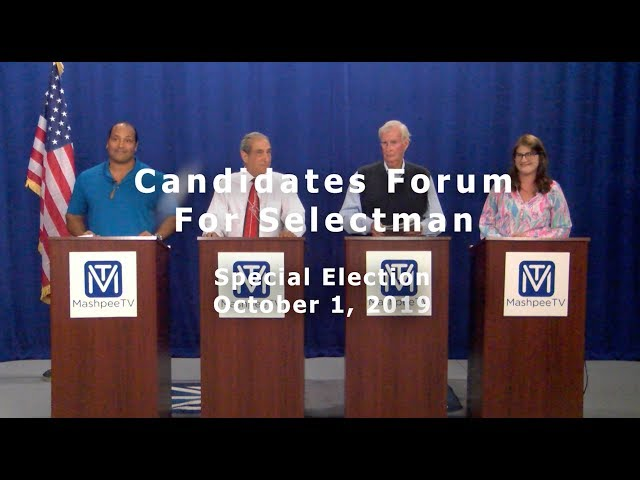 Candidate's Forum for Selectman 9 18 19