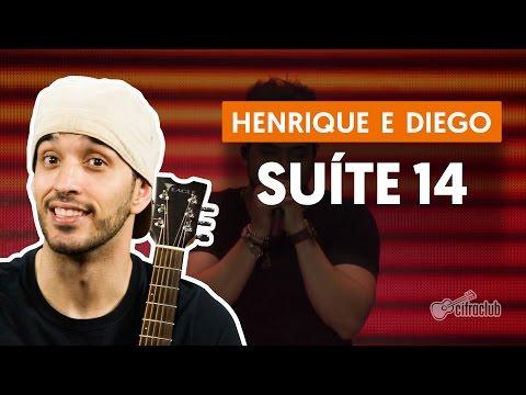 Suíte14 - Henrique e Diego feat. MC Guime (aula de violão completa)