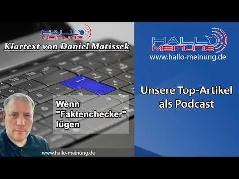 """Podcast: """"Wenn """"Faktenchecker"""" lügen"""" von Daniel Matissek"""