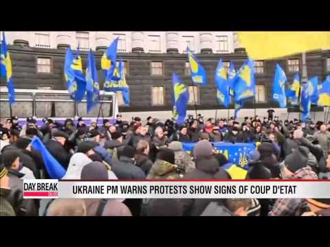 Ukraine PM warns protests who signs of coup