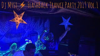 Dj Myst in the Mix ⚡️ FlashBack Trance Party 2019 Vol.1, 05.01.2019