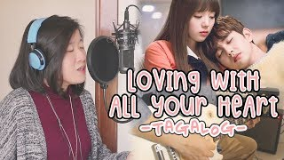 [TAGALOG] LOVING WITH ALL YOUR HEART 마음 다해 사랑하는 일 (I'm Not A Robot 로봇이 아니야 OST) by Marianne Topacio