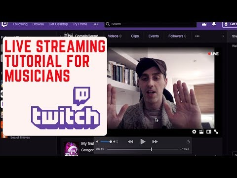 53: Live Streaming Tutorial For Musicians Using Twitch And OBS