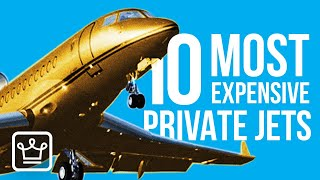 Top 10 MOST EXPENSIVE Private Jets in The World | 2020