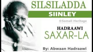 Download lagu SIINLEY(3) - SAXAR-LA' - BY ABWAAN HADRAAWI