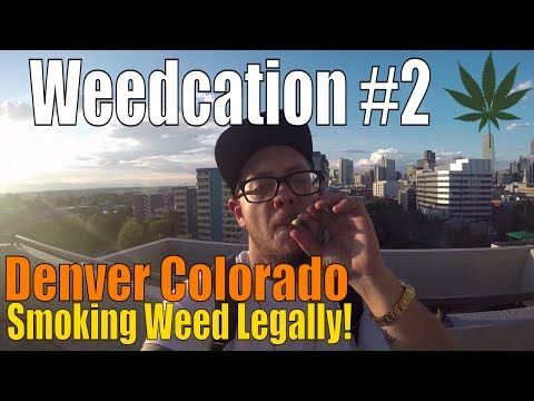Smoking Weed Legally!! | Denver Colorado | Weedcation #2