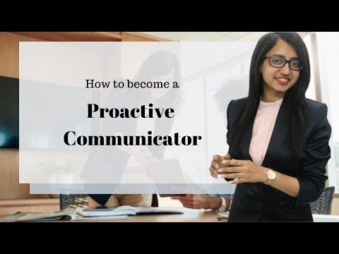 How To Become A PROACTIVE COMMUNICATOR | Personal Excellency | Urvashi Chawla