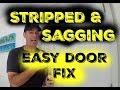 How to fix stripped door hinge holes on sagging door!
