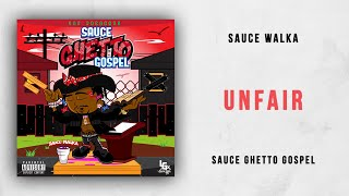 Sauce Walka Unfair Sauce Ghetto Gospel.mp3