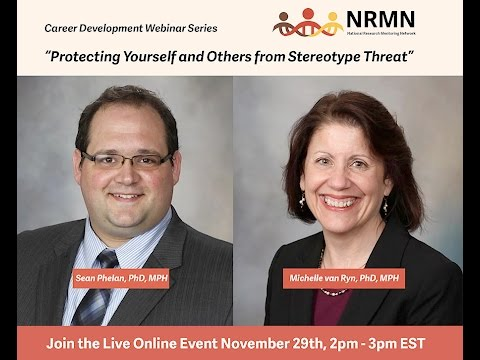 NRMN Career Development Webinar- Protecting Yourselves & Others from Stereotype Threat