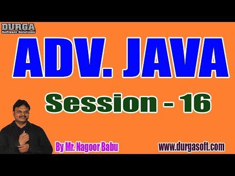 adv.-java-tutorials-||-session---16-||-by-mr.-nagoor-babu-on-08-11-2019-@-7:30pm