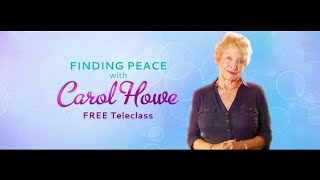 Finding Peace with Carol Howe - Episode 13: Learning to love yourself – no matter what