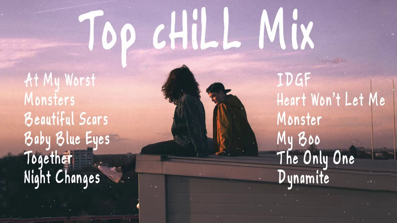 Download Top Hits 2021   Chill Songs   At My Worst x Monsters x Beautiful Scars 💕