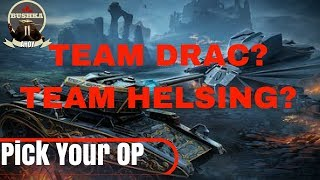 Drac/Helsing? Which OP are You? World of Tanks Blitz