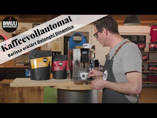 Mr. Baruli testet Kaffeevollautomaten - DeLonghi Dinamica [Schritt für Schritt Anleitung]