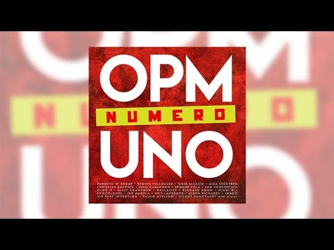 Various Artists - OPM Numero UNO (Official Album Preview)