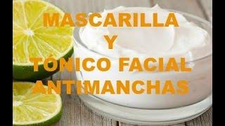 Mascarilla y Tónico facial antimanchas natural