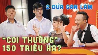 """Bộ đôi GAN LÌ không THÈM DIỄN XUẤT bất ngờ """"ẵm 150 triệu"""" ?"""