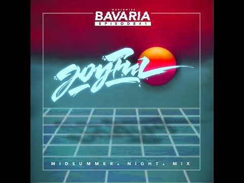 BAVARIA#1 JOYFUL90 MIDSUMMER NIGHT MIX